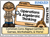 Come Explore Common Core! Vol. 1 Operations & Algebraic Thinking for First Grade