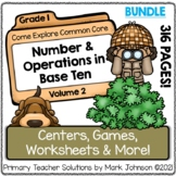 Come Explore Common Core! Vol. 2 Number and Operations in Base Ten