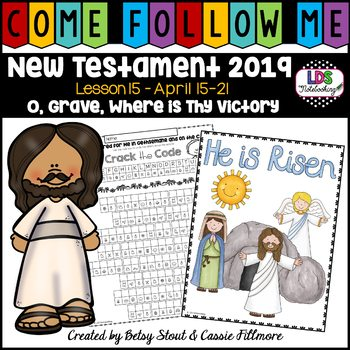 Come, Follow Me 2019 - Week 15 (Easter Lesson)