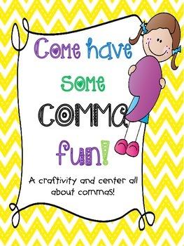 Come Have Some Comma Fun!
