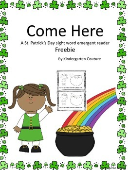 Come Here - A St. Patrick's Day Emergent Reader