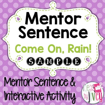 Come On, Rain!: Free Sample Mentor Sentence Lesson and Activity