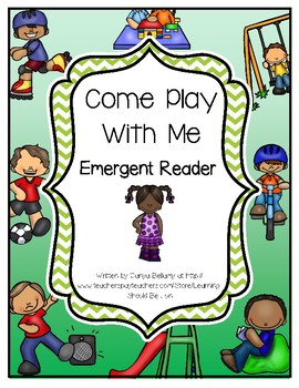 Come Play With Me Emergent Reader