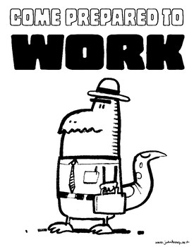 Come Prepared to Work Coloring Sheet