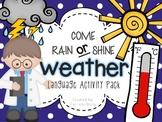 Come Rain or Shine- Weather (Language Activity Pack)