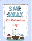 Come Sail Away on Columbus Day! Fun Literacy activities for 1st Grade!