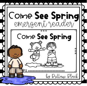 Come See Spring- emergent reader