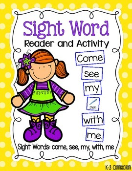 Come See With Me Sight Word Reader and Activity