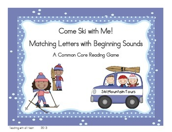 Come Ski with Me!  Matching Letters and Beginning Sounds
