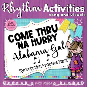 Come Thru Na Hurry Alabama Gal Practice Pack