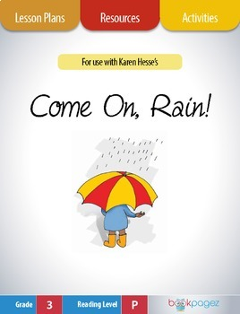 Come On, Rain! Lesson Plans & Activities Package, Third Grade (CCSS)