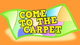 Come to the Carpet (video)