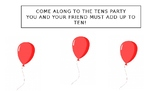 Come to the Tens Party (number bonds to 10)