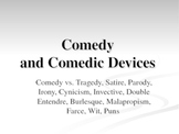 Comedy Devices/Humor