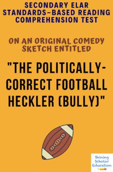 Comedy Sketch Script Title: THE POLITICALLY-CORRECT FOOTBALL HECKLER (BULLY)