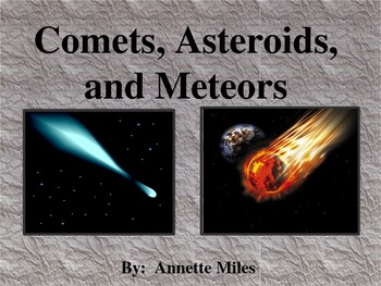 Comets, Asteriods, and Meteors Powerpoint
