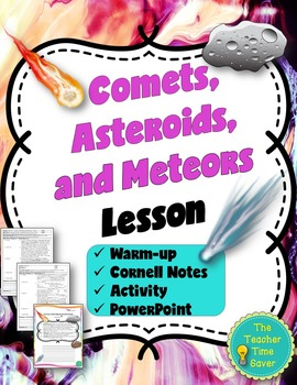 Comets, Asteroids, and Meteors Lesson (PowerPoint, notes,