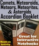 Comets, Meteors, Meteoroids, Meteorites and Asteroids Interactive Notebook