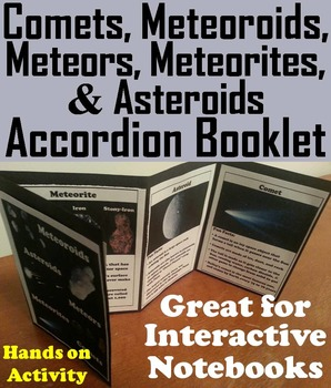 Comets, Meteors, Meteoroids, Meteorites and Asteroids Interactive Notebook