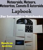 Comets, Meteors, Meteoroids Meteorites & Asteroids Interactive Notebook Activity