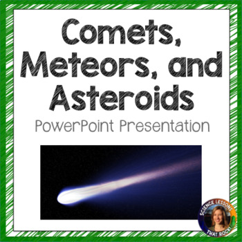 Comets, Meteors, and Asteroids SMART notebook presentation
