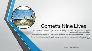 Comet's Nine Lives: Common Core Reading Literature Lesson