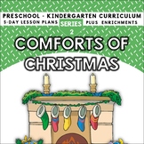 Comforts Of Christmas - 5-day Christmas Unit Includes Patterns and Printables