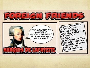 Comic 180 PowerPoint 6.9: Allies, Friends & Foes of the American Revolution