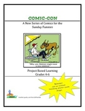 Comic-Con  A New Series of Comics for the Sunday Funnies Grades 4-5