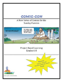 Comic-Con  A New Series of Comics for the Sunday Funnies  Grades 6-8