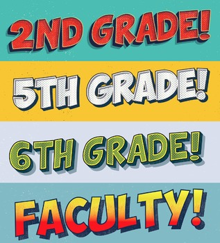 "Comic Lettering ""B"" Section Titles Grades 1-8 plus Kindergarten and Faculty"