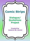 Comic Strip Dialogue & Quotations Project