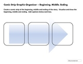 Comic Strip Graphic Organizer - Beginning, Middle, Ending