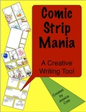 Comic Strip Mania:  A Creative Writing Tool