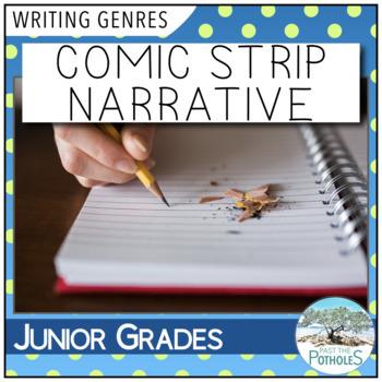 Comic Strip Narrative Writing - introduction to narrative writing mini-project