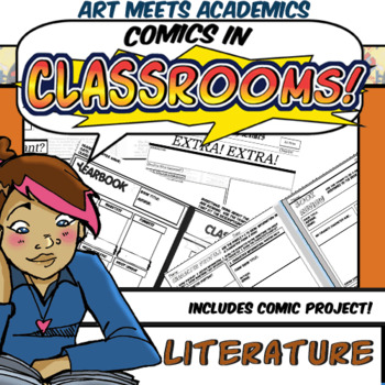 Comics in Classrooms-LIT Edition! Features Comic Project and LIT Templates!