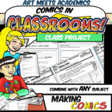 Comics in Classrooms Lesson: Making Comics Class Project