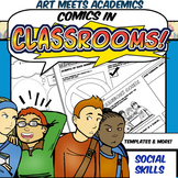 Comics in Classrooms-Social Skills Edition! Features Comic Project &Templates!