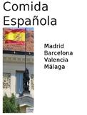 Comida Española - A Slide Show of Photos