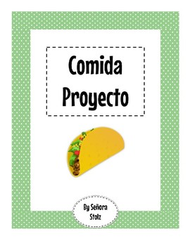 Comida Proyecto: Learn about and Share Food from Spanish Speaking Countries