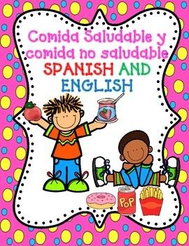 Dual Language Comida Saludable y Comida No Saludable:  Spanish and English