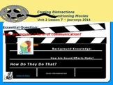 Coming Distractions: Questioning Movies Journeys 2014, Gra