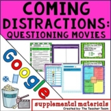 Coming Distractions | Journeys 4th Grade Unit 2 Lesson 7 Google Activities