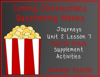 Coming Distractions Questioning Movies  Journeys Unit 2 Le