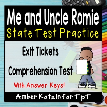 Me and Uncle Romie State Test Prep - 4th Grade Journeys
