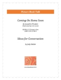 Coming On Home Soon: Ideas for Conversation