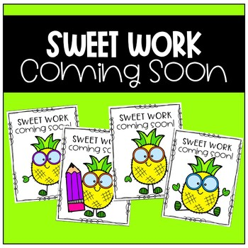 Work Coming Soon Poster (Pineapple)