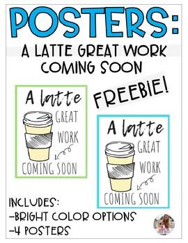 FREEBIE Coming Soon Work Signs - LATTE GREAT WORK