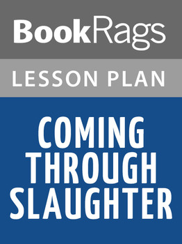 Coming Through Slaughter Lesson Plans