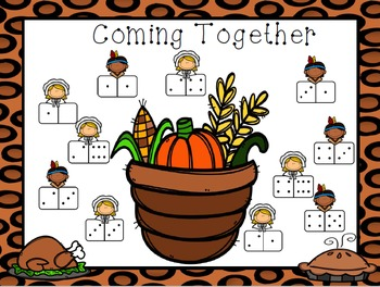Coming Together:  NO PREP Thanksgiving Composing Numbers Roll and Cover Game